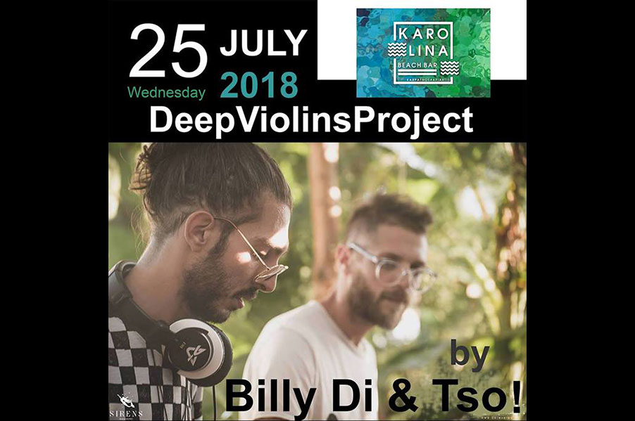 25/07 Deep Violins Project @ Karolina Beach Bar
